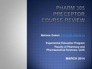 Pharm  305  Preceptor Course Review