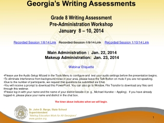 Georgia's Writing Assessments Grade 8 Writing Assessment Pre-Administration Workshop January   8  –  10, 2014