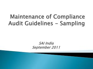 Maintenance of Compliance Audit Guidelines - Sampling