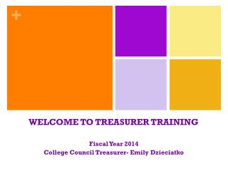 WELCOME TO TREASURER TRAINING