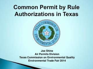 Common Permit by Rule Authorizations  in Texas
