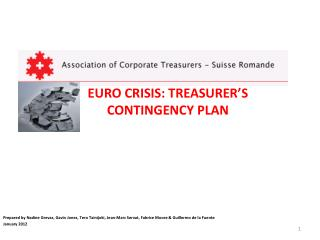 EURO CRISIS: TREASURER'S CONTINGENCY PLAN