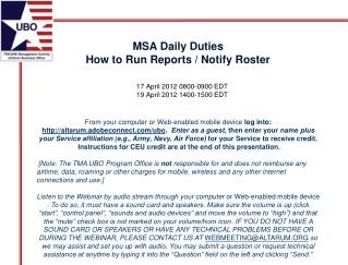MSA Daily Duties How to Run Reports / Notify Roster