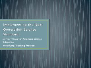 Implementing the Next Generation Science Standards