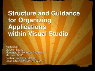 Structure and Guidance for Organizing Applications  within Visual Studio