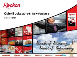 QuickBooks  2010/11 New Features