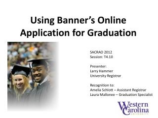 Using Banner's Online Application for Graduation
