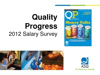 Quality Progress  2012 Salary Survey