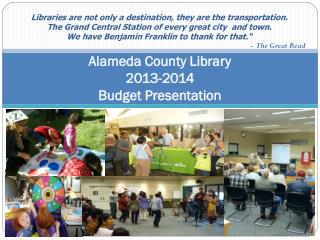 Alameda County Library 2013-2014 Budget Presentation