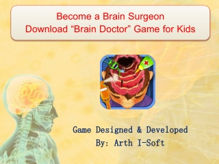 "Become a Brain Surgeon Download ""Brain Doctor"" Game for Kids"