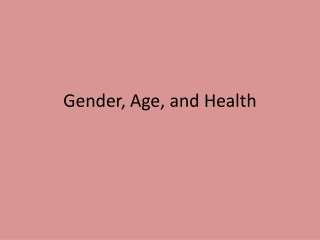 Gender , Age, and Health