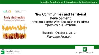 New Communities and Territorial Development  First results of the Work-Life Balance Roadmap implemented in Lombardy
