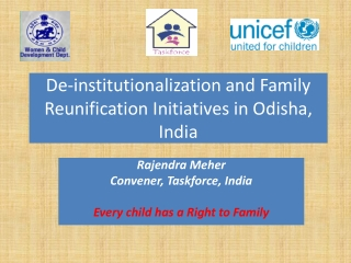 De-institutionalization and Family  Reunification Initiatives in  Odisha , India