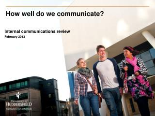 How well do we communicate?