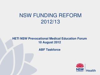 NSW FUNDING REFORM 2012/13