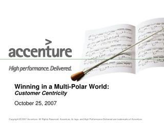 Winning in a Multi-Polar World: Customer Centricity