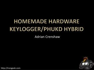 Homemade Hardware Keylogger/PHUKD Hybrid
