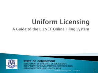 Uniform Licensing