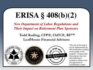 ERISA § 408(b)(2)  New Department of Labor Regulations and Their Impact on Retirement Plan Sponsors