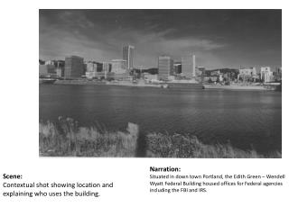Scene: Contextual shot showing location and explaining who uses the building.