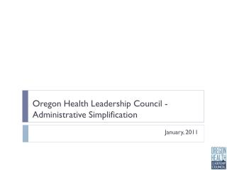 Oregon Health Leadership Council - Administrative Simplification