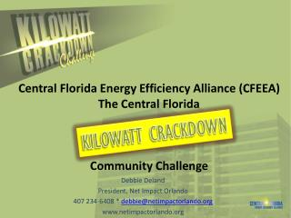 Central Florida Energy Efficiency Alliance (CFEEA)  The Central Florida  Community Challenge