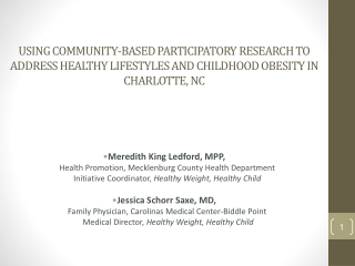 Using Community-Based Participatory Research to address healthy lifestyles and childhood obesity in Charlotte, NC
