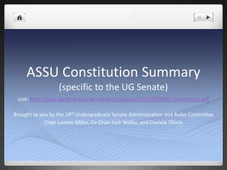ASSU Constitution  Summary (specific to the UG Senate)