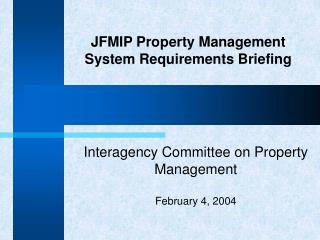 jfmip property management system requirements briefing