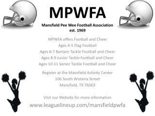MPWFA Mansfield Pee Wee Football Association est. 1969