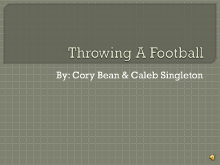 Throwing A Football
