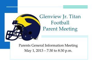 Glenview Jr. Titan Football Parent Meeting