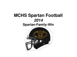 MCHS Spartan Football 2014 Spartan-Family-Win