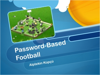 Password-Based Football