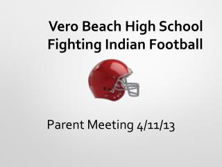 Vero Beach High School Fighting Indian Football