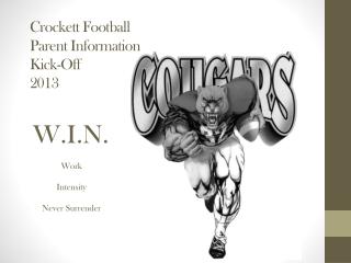 Crockett Football Parent Information Kick-Off 2013