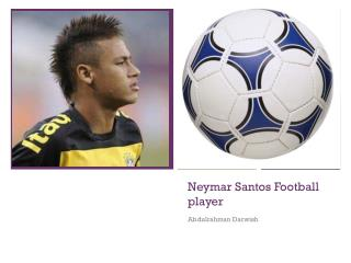Neymar Santos Football player