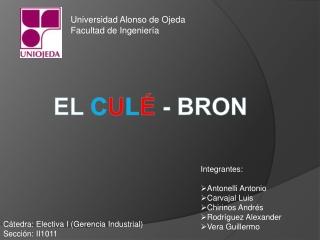 EL  C U L É - BRON