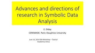 Advances and directions of research in Symbolic Data Analysis