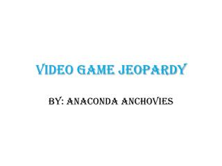 Video Game Jeopardy