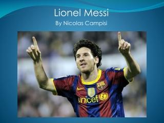 Lionel  Messi By  Nicolas  Campisi