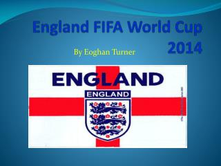 England FIFA World Cup 2014