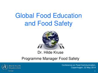 Global Food Education and Food Safety
