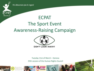 ECPAT The Sport Event  A wareness-Raising C ampaign