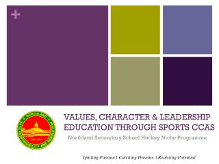 Values, Character & Leadership Education through Sports CCAs
