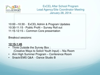 ExCEL After School Program Lead Agency/Site Coordinator Meeting January 28, 2014