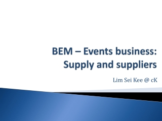 BEM – Events business: Supply and suppliers