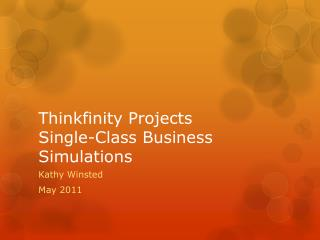 Thinkfinity  Projects Single-Class Business Simulations