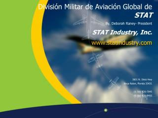 Divisi�n Militar de Aviaci�n Global de  STAT