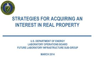 STRATEGIES FOR ACQUIRING AN INTEREST IN REAL PROPERTY